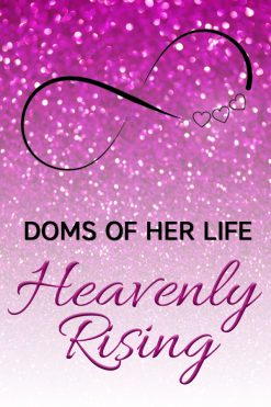 Doms of Her Life: Heavenly Rising - Audio CD