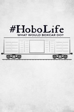 #HoboLife